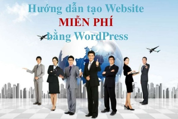 huong-dan-thiet-ke-website-mien-phi-bang-wordpress